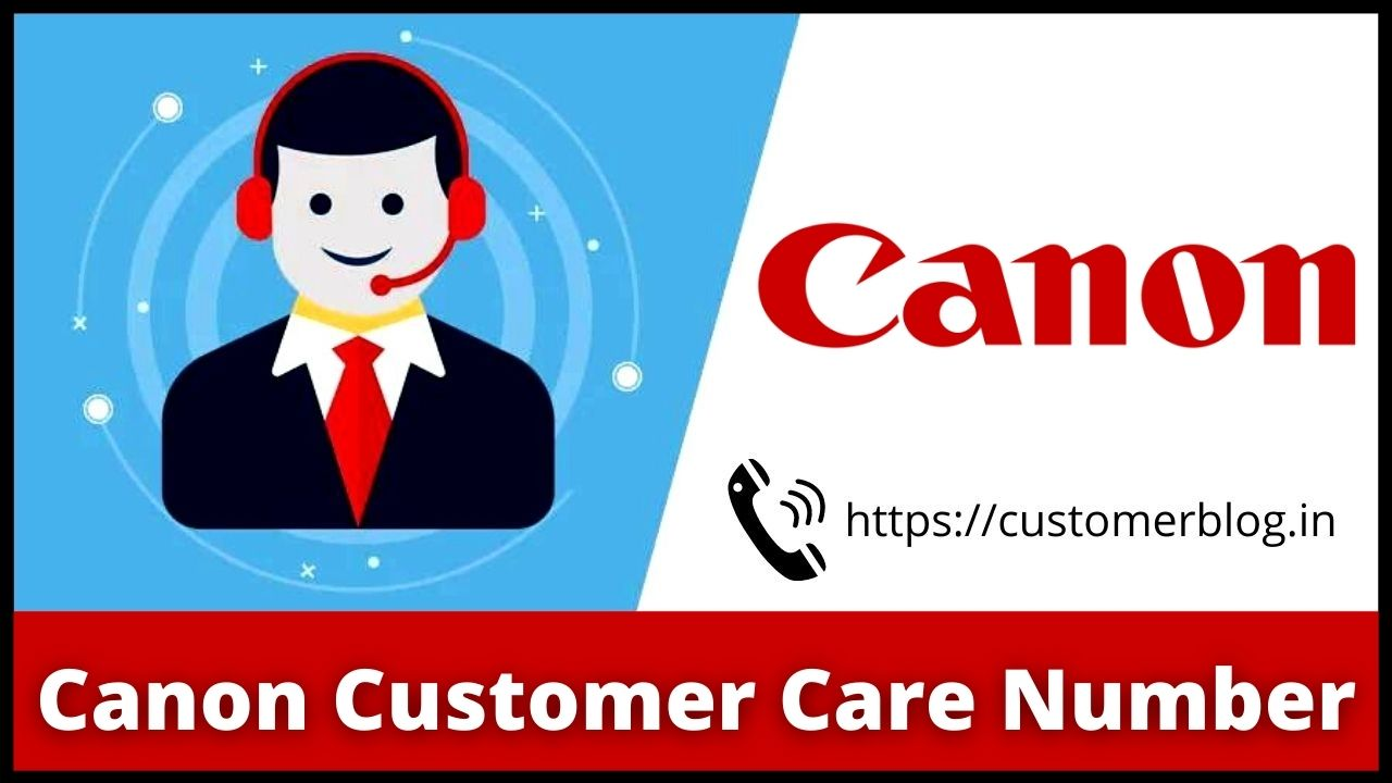 Canon Customer Care Number India